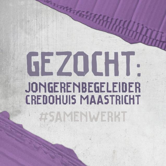 Credohuis - Jongerenbegeleider Maastricht